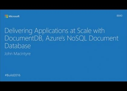 Scaling Apps with DocumentDB, Azure NoSQL Database